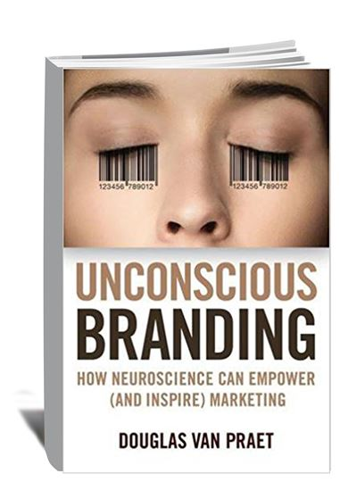 Unconscious Branding_How Neuroscience Can Empower (and Inspire) Marketing, 2014_book cover