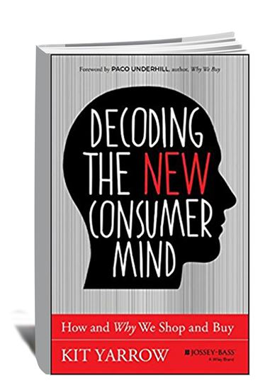 Decoding the New Consumer Mind_How and Why We Shop and Buy, 2014_book cover