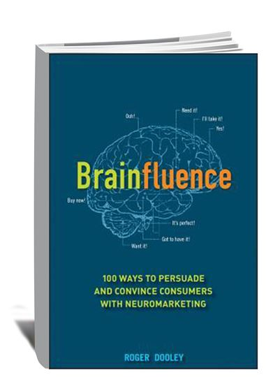 Brainfluence_100 Ways to Persuade and Convince Consumers with Neuromarketing, 2011_book cover